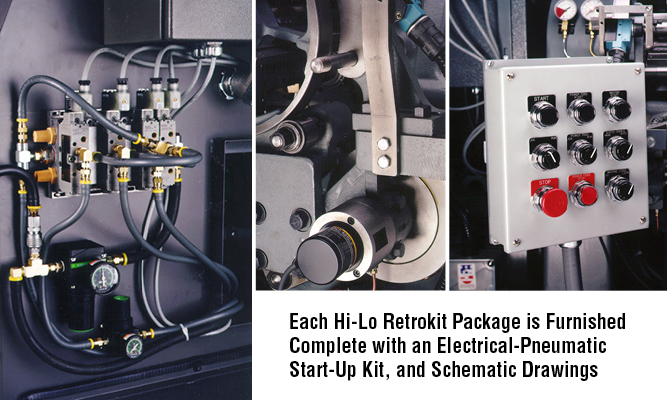 Each Hi-Lo Retrokit Package is Furnished Complete with an Electrical-Pneumatic Start-Up Kit, and Schematic Drawings