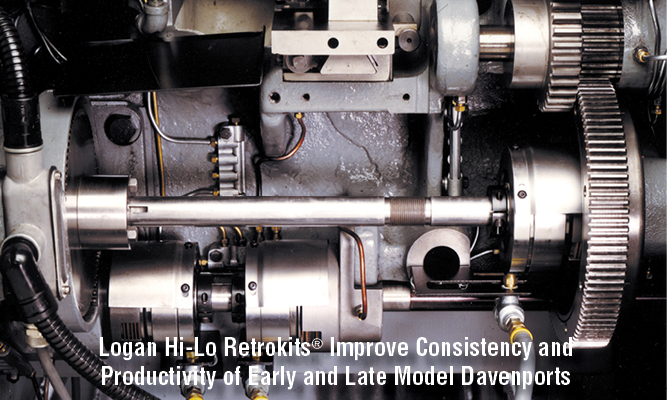 Logan Hi-Lo Retrokits® Improve Consistency and Productivity of Early and Late Model Davenports