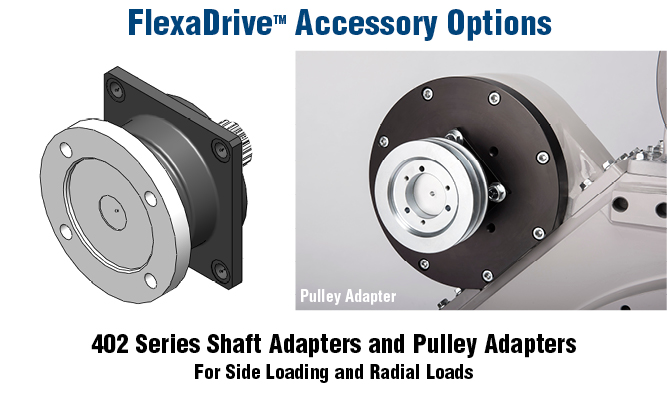 402 Series Shaft Adapters and Pulley Adapters For Side Loading and Radial Loads