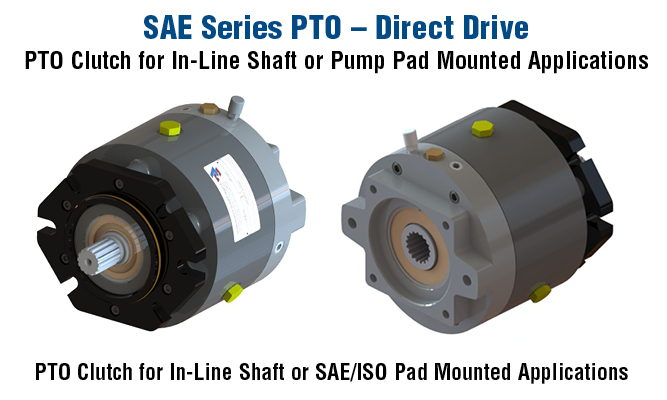 SAE Series PTO Direct Drive PTO Clutch for In-Line Shaft or Pump Pad Mounted Applications
