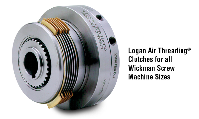 Logan Air Threading® Clutches for all Wickman Screw Machine Sizes